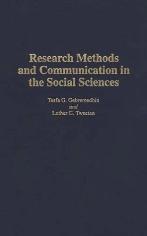 Research Methods and Communication in the Social Sciences   1994 9780275949303 Front Cover