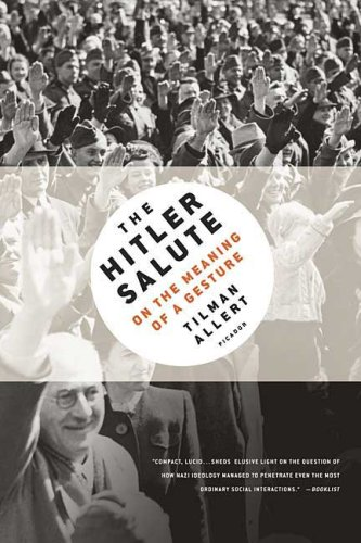 Hitler Salute On the Meaning of a Gesture  2009 edition cover