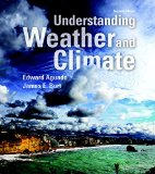 Understanding Weather and Climate  7th 2015 edition cover