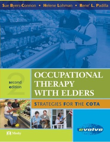 Occupational Therapy with Elders Strategies for the COTA 2nd 2004 (Revised) edition cover