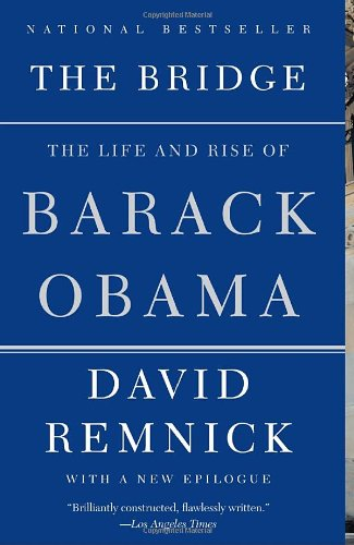 Bridge The Life and Rise of Barack Obama N/A edition cover