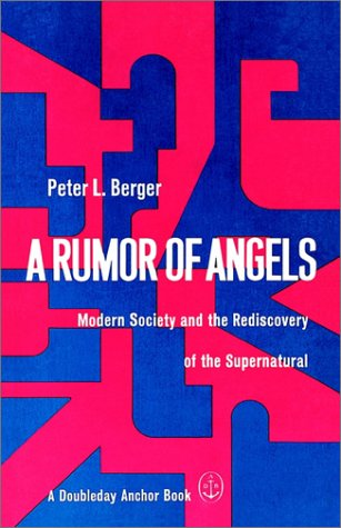 Rumor of Angels Modern Society and the Rediscovery of the Supernatural N/A edition cover
