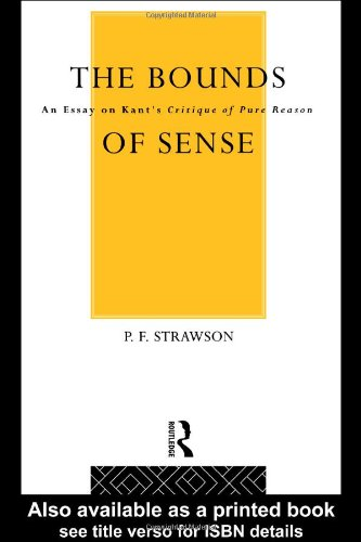Bounds of Sense An Essay on Kant's Critique of Pure Reason  1975 edition cover