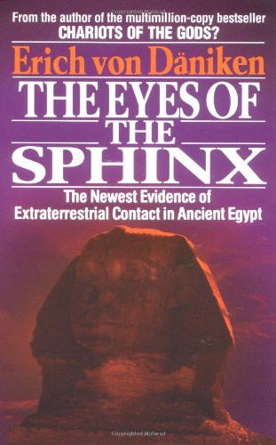 Eyes of the Sphinx The Newest Evidence of Alien Contact in Ancient Cultures  1996 edition cover