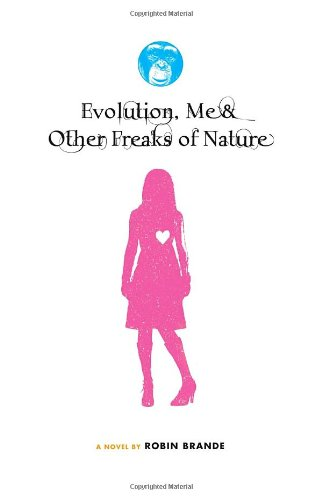 Evolution, Me and Other Freaks of Nature  N/A edition cover