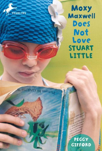 Moxy Maxwell Does Not Love Stuart Little  N/A edition cover