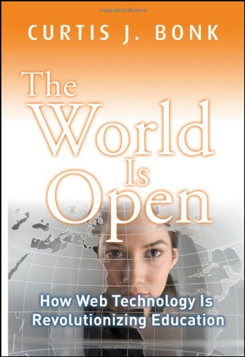 World Is Open How Web Technology Is Revolutionizing Education  2009 edition cover