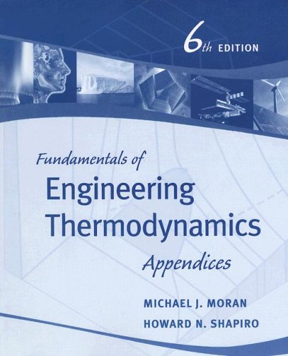 Fundamentals of Engineering Thermodynamics, Appendices  6th 2008 edition cover