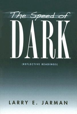 Speed of Dark Reflective Readings N/A 9780533157303 Front Cover