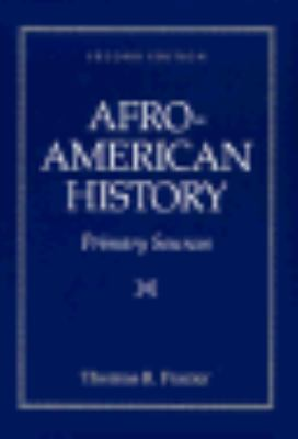 Afro-American History Primary Sources 2nd 1988 edition cover