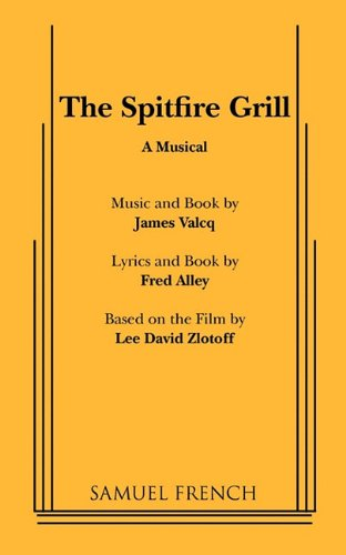 Spitfire Grill A Musical  2002 edition cover