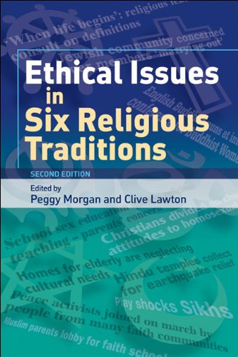 Ethical Issues in Six Religious Traditions  2nd 2007 (Revised) edition cover