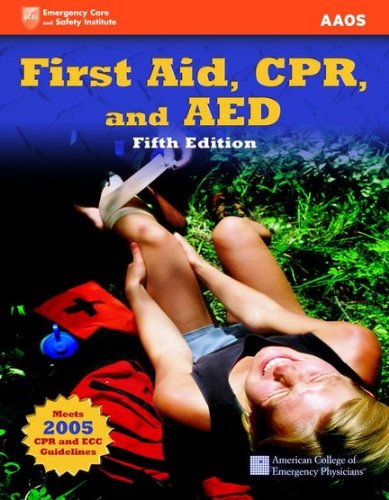 First Aid, CPR, and AED (Academic Version)  5th 2007 (Revised) edition cover