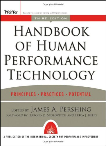 Handbook of Human Performance Technology Principles, Practices, and Potential 3rd 2006 (Revised) edition cover