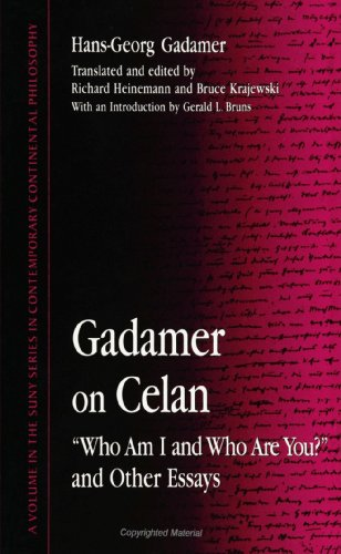 Gadamer on Celan Who Am I and Who Are You? And Other Essays  1997 9780791432303 Front Cover
