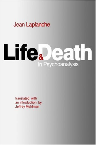 Life and Death in Psychoanalysis   1985 (Reprint) edition cover