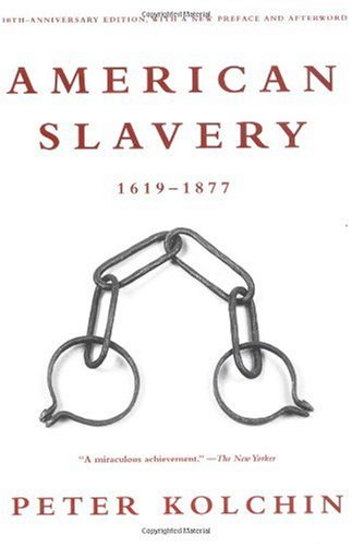 American Slavery 1619-1877 10th 2003 (Revised) edition cover