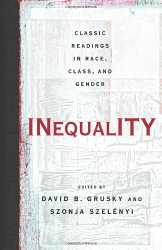 Inequality Classic Readings in Race, Class, and Gender  2006 edition cover