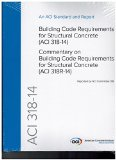 ACI 318-14 Building Code Requirements for Structural Concrete and Commentary  N/A 9780870319303 Front Cover