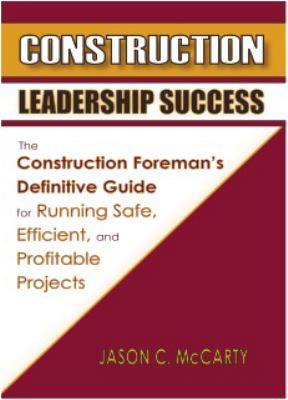 Construction Leadership Success  N/A edition cover