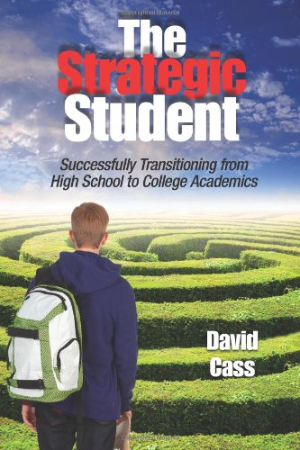 Strategic Student Successfully Transitioning from High School to College Academics  2011 edition cover