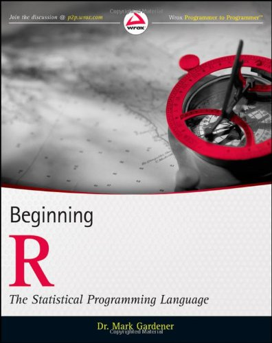 Beginning R The Statistical Programming Language  2012 edition cover