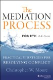 Mediation Process Practical Strategies for Resolving Conflict 4th 2014 edition cover