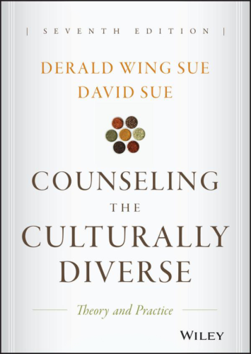 Counseling the Culturally Diverse Theory and Practice, Seventh Edition 7th 2016 9781119084303 Front Cover