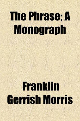 Phrase; a Monograph  2010 edition cover