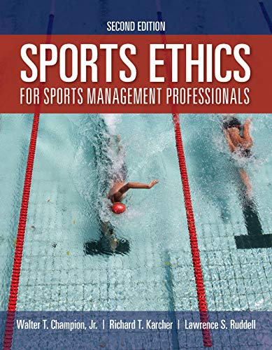 Sports Ethics for Sports Management Professionals  2nd 2020 (Revised) 9781284171303 Front Cover