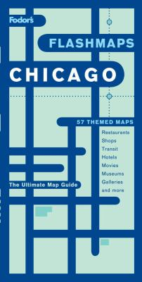 Fodor's Flashmaps Chicago, 4th Edition  4th 9781400016303 Front Cover