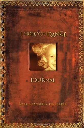I Hope You Dance Journal   2002 9781401600303 Front Cover