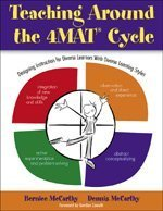 Teaching Around the 4MAT� Cycle Designing Instruction for Diverse Learners with Diverse Learning Styles  2006 edition cover