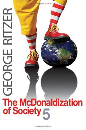 McDonaldization of Society  5th 2008 edition cover