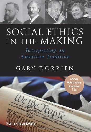 Social Ethics in the Making Interpreting an American Tradition  2009 edition cover