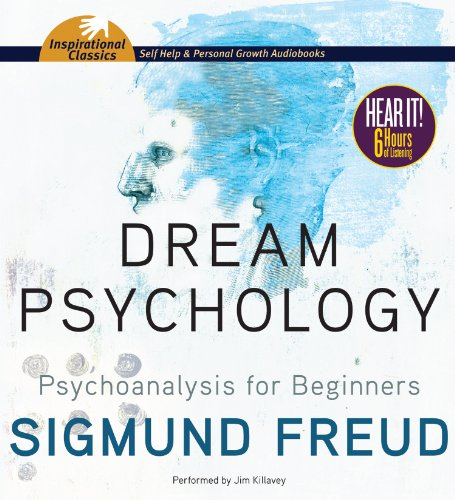Dream Psychology: Psychoanalysis for Beginners  2013 edition cover