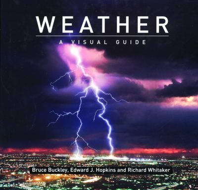 Weather A Visual Guide N/A 9781554074303 Front Cover