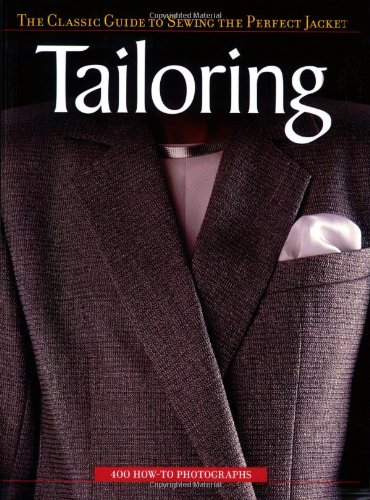 Tailoring The Classic Guide to Sewing the Perfect Jacket  2005 edition cover