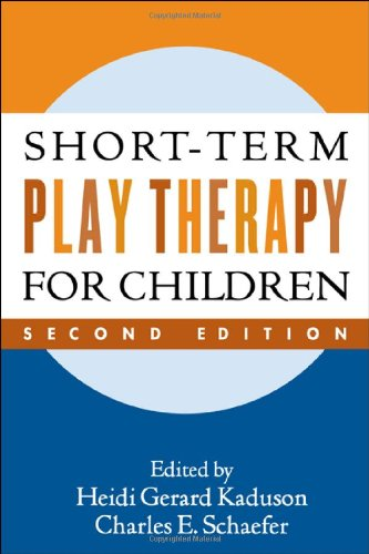 Short-Term Play Therapy for Children  2nd 2006 (Revised) edition cover