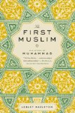 First Muslim The Story of Muhammad N/A edition cover