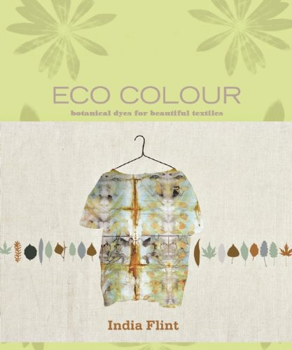 Eco Colour Botanical Dyes for Beautiful Textiles  2010 edition cover