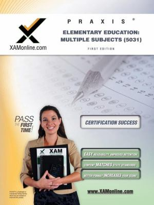 Praxis Elementary Education: Multiple Subjects (5031)  N/A edition cover