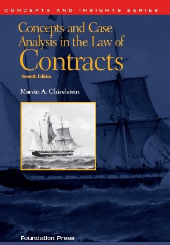 Concepts and Case Analysis in the Law of Contracts:   2013 9781609303303 Front Cover
