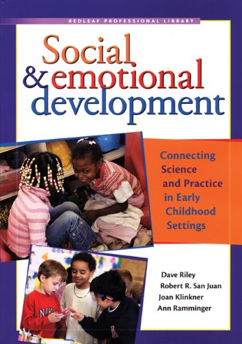 Social and Emotional Development Connecting Science and Practice in Early Childhood Settings  2007 edition cover