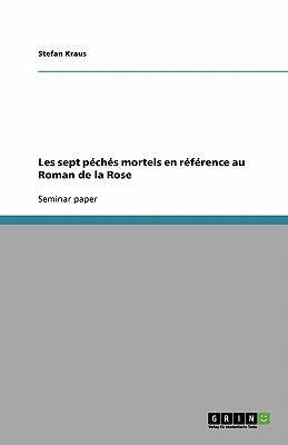 Sept P�ch�s Mortels en R�f�rence Au Roman de la Rose  N/A edition cover