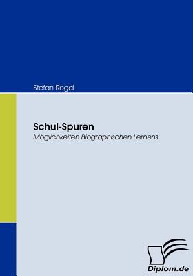 Schul-Spuren   2009 9783836673303 Front Cover