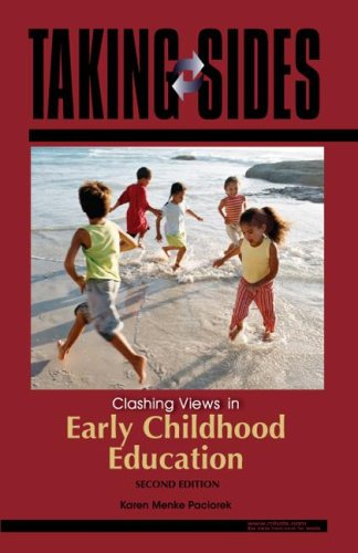 Taking Sides Clashing Views in Early Childhood Education 2nd 2008 9780073515304 Front Cover
