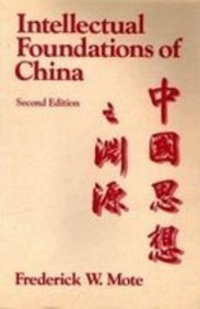 Intellectual Foundations of China  2nd 1989 (Revised) 9780075540304 Front Cover