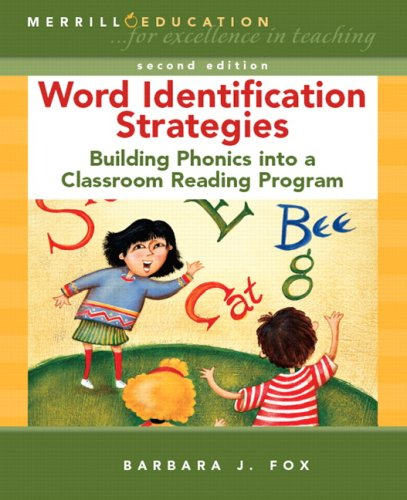 Word Identification Strategies Building Phonics into a Classroom Reading Program 4th 2008 edition cover
