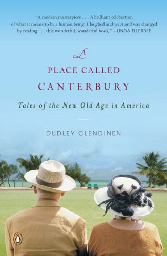 Place Called Canterbury Tales of the New Old Age in America N/A 9780143115304 Front Cover